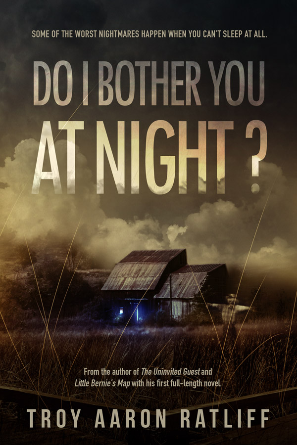 Troy Aaron Ratliff's Do I Bother You at Night Cover